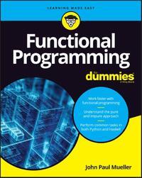 Functional Programming For Dummies-John Paul Mueller