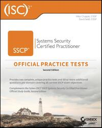 Isc2 Sscp Systems Security Certified Practitioner Official Practice Tests-David Seidl, Mike Chapple