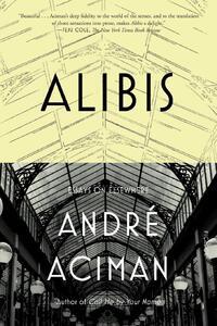 Alibis-André Aciman