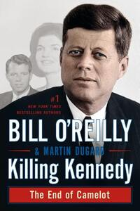 Killing Kennedy-Bill O'Reilly, Martin Dugard