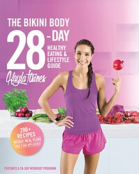 The Bikini Body 28-Day - Healthy Eating & Lifestyle Guide-Kayla Itsines