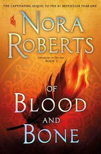 Of Blood and Bone-Nora Roberts