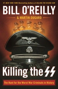 Killing the SS-Bill O'Reilly, Martin Dugard