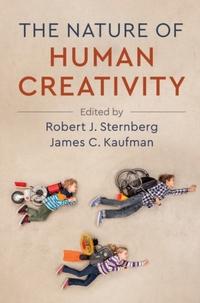 The Nature of Human Creativity-