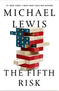 The Fifth Risk-Michael Lewis