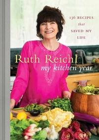 My Kitchen Year-Ruth Reichl