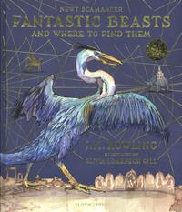 Fantastic Beasts and Where to Find Them/Illustr. Ed.-Joanne K. Rowling