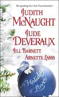 A Holiday of Love-Jill Barnett, Jude Deveraux, Judith McNaught