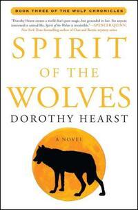 Spirit of the Wolves-Dorothy Hearst
