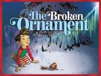 The Broken Ornament-Tony Diterlizzi