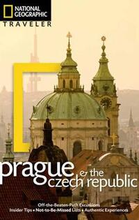 National Geographic Traveler Prague And The Czech Republic-Stephen Brook