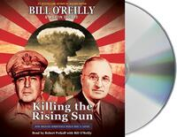 Killing the Rising Sun-Bill O'Reilly, Martin Dugard