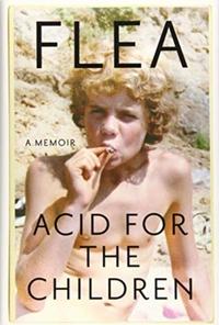Acid for the Children-Flea