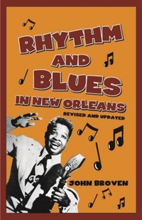 Rhythm and Blues in New Orleans-John Broven