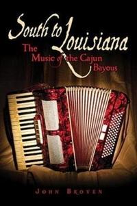 South to Louisiana-John Broven