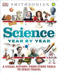 Science Year by Year-Clive Gifford, Philip Parker, Susan Kennedy