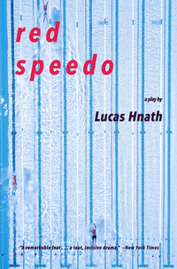 Red Speedo-Lucas Hnath