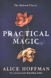 Practical Magic-Alice Hoffman
