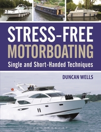 Stress-Free Motorboating-Duncan Wells