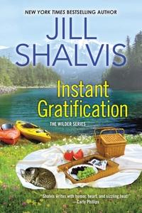 Instant Gratification-Jill Shalvis