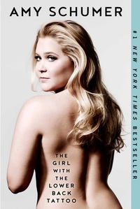 The Girl With the Lower Back Tattoo-Amy Schumer