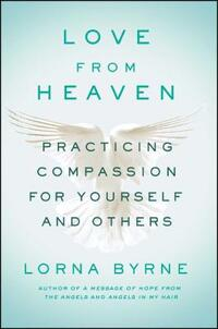 Love from Heaven-Lorna Byrne