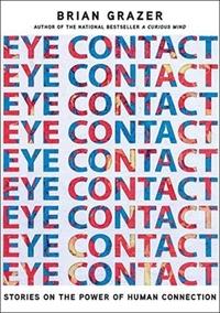 Eye Contact-Brian Grazer