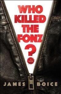 Who Killed the Fonz?-James Montgomery Boice