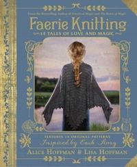 Faerie Knitting-Alice Hoffman