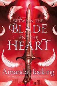 Between the Blade and the Heart-Amanda Hocking