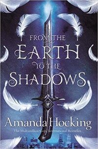 From the Earth to the Shadows-Amanda Hocking