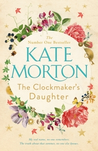 The Clockmaker's Daughter-Kate Morton
