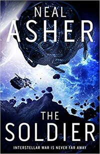The Soldier-Neal Asher