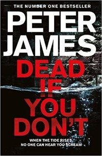 Dead If You Don't-Peter James