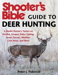 Shooter's Bible Guide to Deer Hunting-Peter J. Fiduccia
