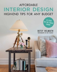 Affordable Interior Design-Betsy Helmuth