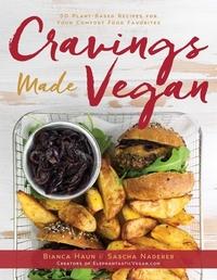 Cravings Made Vegan-Bianca Haun, Sascha Naderer