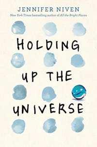 Holding Up the Universe-Jennifer Niven