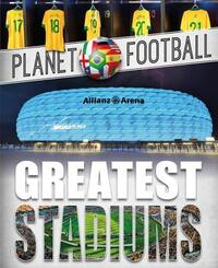 Greatest Stadiums-Clive Gifford