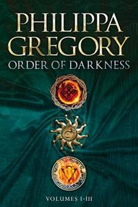 Order of Darkness-Philippa Gregory