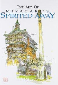 The Art of Miyazaki's Spirited Away-Hayao Miyazaki
