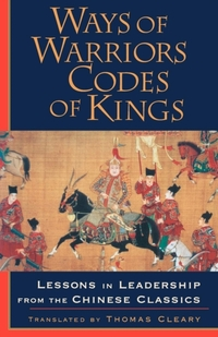 Ways of Warriors, Codes of Kings-Thomas Cleary