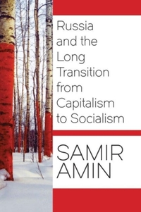 Russia and the Long Transition from Capitalism to Socialism-boek cover voorzijde
