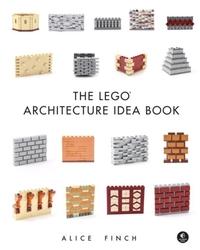 The Lego Arch Ideas Book-Alice Finch