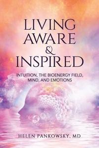 Living Aware & Inspired-Helen Pankowsky