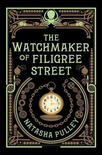 The Watchmaker of Filigree Street-Natasha Pulley