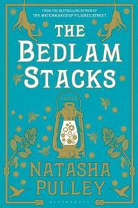 The Bedlam Stacks-Natasha Pulley