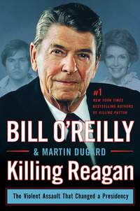 Killing Reagan-Bill O'Reilly, Martin Dugard