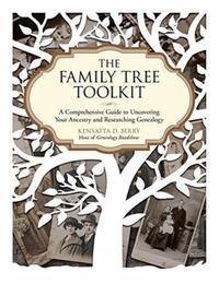 The Family Tree Toolkit-Kenyatta D. Berry