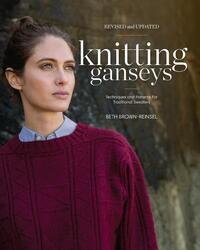 Knitting Ganseys-Beth Brown-Reinsel